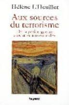 une genealogie du terrorisme helene l heuillet 9782213622217