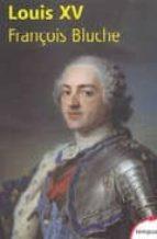 louis xv françois bluche 9782262020217