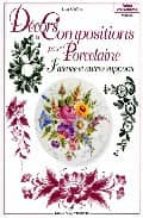 decors et compositions pour porcelaine lydie guillem 9782841670017