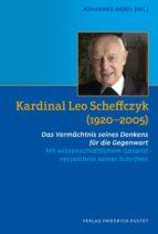kardinal leo scheffczyk (1920-2005) (ebook)-9783791771717