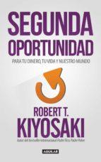 segunda oportunidad (ebook) robert t. kiyosaki 9786071137517