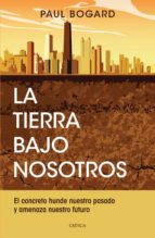 la tierra bajo nosotros (ebook) 9786077474517
