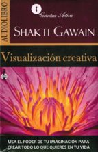 visualizacion creativa (audiobook) shakti gawain 9786078095117