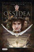 ossidea 1: la ciudad del cielo-tim bruno-9788408013617
