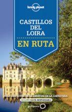 castillos del valle del loira (en ruta) (lonely planet) alexis averbuck oliver berry 9788408140917