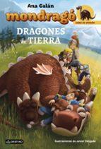 crias de dragon 1:dragones de tierra (mondrago) ana galan 9788408152217