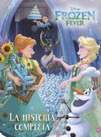 FROZEN FEVER. LA HISTORIA COMPLETA