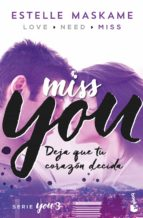 you 3: miss you-estelle maskame-9788408181217