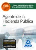 AGENTES DE LA HACIENDA PUBLICA CUERPO GENERAL ADMINISTRATIVO DE LA ADMINISTRACION DEL ESTADO: TEST