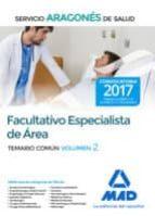 facultativo especialista de área del servicio aragonés de salud. temario común volumen 2-9788414207017