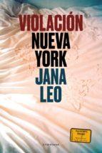 violacion: nueva york-jana leo-9788415070917