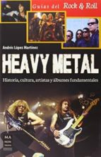 heavy metal andres lopez martinez 9788415256717