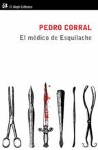 el medico de esquilache pedro corral 9788415325017