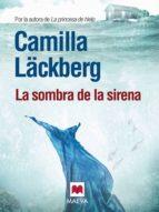 la sombra de la sirena (ebook)-camilla lackberg-9788415532217