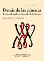 detras de las camaras: un manual para los profesionales de la tel evision bienvenido leon 9788415544517
