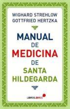 manual de medicina de santa hildegarda wighard strehlow gottfried hertzka 9788415570417