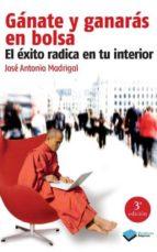 gánate y ganarás en bolsa (ebook)-jose antonio madrigal-9788415577317