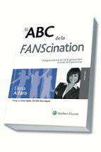 el abc de la fanscination-elena alfaro garcía-9788415651017