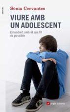 viure amb un adolescent-sonia cervantes-9788415695417