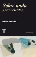 sobre nada y otros escritos mark strand 9788415832317