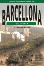 barcelona. la storia-joan castellar-gassol-9788415835417