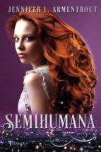 semihumana (cazadora de hadas 2) jennifer l. armentrout 9788416327317