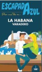 la habana 2016 (escapada azul) (3ª ed.) angel ingelmo sanchez 9788416408917
