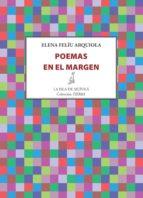 poemas en el margen (ebook)-elena felíu arquiola-9788416469017