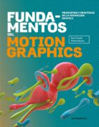 fundamentos del motion graphics ian crook peter bearer 9788416504817
