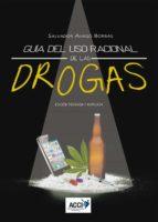 guía del uso racional de las drogas salvador amigo borras 9788416549917