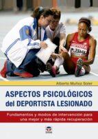 aspectos psicológicos del deportistas lesionado alberto muñoz soler 9788416676217
