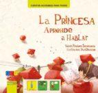 El libro de La princesa aprende a hablar autor AA VV EPUB!