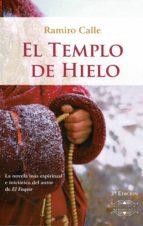 el templo de hielo (3ª ed.) ramiro antonio calle capilla 9788416765317