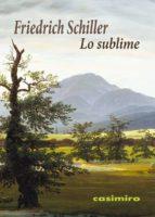 lo sublime-friedrich schiller-9788416868117