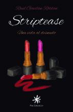 striptease, una vida al desnudo (ebook)-raul gavilan roldan-9788417008017