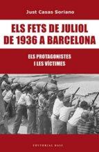 els fets de juliol de 1936 a barcelona (ebook) just casas i soriano 9788417183417