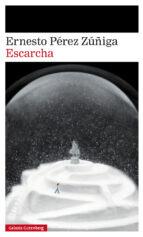 escarcha-ernesto perez zuñiga-9788417355517