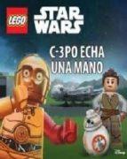 lego star wars: c 3po echa una mano 9788417401917