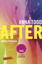 after 3: animes perdudes-anna todd-9788417420017