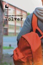 volver (ebook)-alejandro moreno sánchez-9788417643317