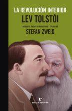 la revolucion interior: lev tolstoi stefan zweig 9788417800017