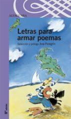 letras para armar poemas ana maria pelegrin 9788420464817