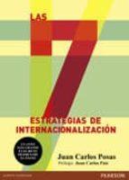 las 7 estrategias de internacionalizacion-juan carlos posas-9788420564517