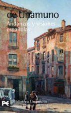 andanzas y visiones españolas-miguel de unamuno-9788420660417
