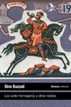 los siete mensajeros y otros relatos-dino buzzati-9788420675817