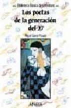 poetas de la generacion del 27, los-miguel garcia posadas-miguel garcia posada-9788420743417