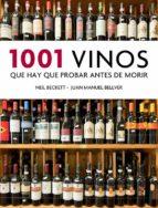 1001 vinos que hay que probar antes de morir neil beckett juan manuel bellver 9788425350917