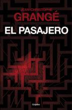 el pasajero-jean-christophe grange-9788425351617
