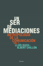 un ser de mediaciones (ebook)-lluis duch-albert chillon-9788425430817