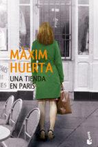 una tienda en paris-maxim huerta-9788427041417